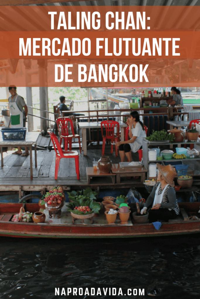 Taling Chan – Mercado Flutuante em Bangkok