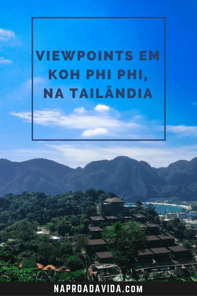 Viewpoints em Koh Phi Phi: para apreciar a ilha de cima